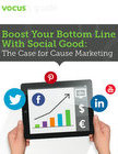 Boost Your Bottom Line With Social Good: The Case for Cause Ma