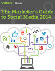 The Marketer's Guide to Social Media 2014